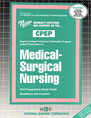 Medical-Surgical Nursing: Test Preparation Study Guide, Questions and Answers - National Learning Corporation (Creator)