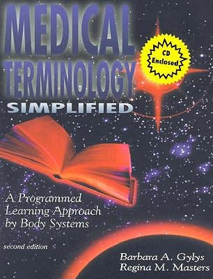 Medical Terminology Simplified (Book and Audiocassette) - Gylys, Barbara A., MeD, CMA-A, and Masters, Regina M, BSN, MEd
