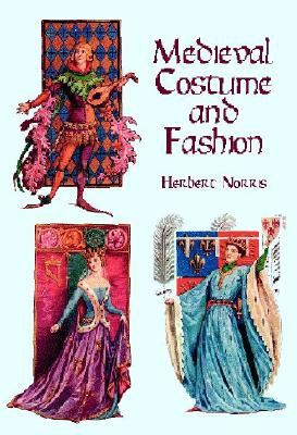 Medieval Costume and Fashion - Norris, Herbert