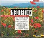 Meditation: Classical Relaxation [10-disc set] - Adam Harasiewicz (piano); Andreas Juffinger (organ); Angelica Berger (harp); Anton Dikov (piano); Bartók Quartet; Béla Kovács (clarinet); Benno Pierweijer (piano); Bernd Heiser (horn); Budapest Strings; Budapest Strings; Burkhard Glaetzner (oboe)