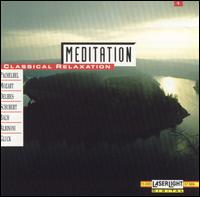 Meditation: Classical Relaxation, Vol. 1 - Bartók Quartet; Béla Kovács (clarinet); Friedrich Kircheis (organ); Helmut Rucker (flute); Istvan Szekely (piano);...