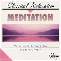 Meditation: Classical Relaxation, Vol. 10 - Angelica Berger (harp); Budapest Strings; Donatella Failoni (piano); Eckart Haupt (flute); Evelyne Dubourg (piano);...