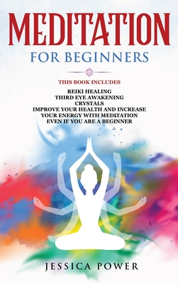 Meditation for Beginners: This Book Includes - Reiki ...