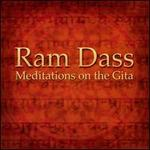 Meditations on the Gita