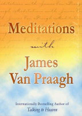 Meditations with James Van Praagh - Van Praagh, James