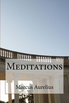 Meditations - Aurelius, Marcus, and Casaubon, Meric (Translated by), and Rhys (Editor)