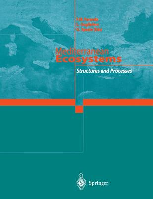 Mediterranean Ecosystems: Structures and Processes - Faranda, Francesco, and Guglielmo, Letterio, and Spezie, G.