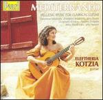 Mediterraneo: Hellenic Music for Classical Guitar