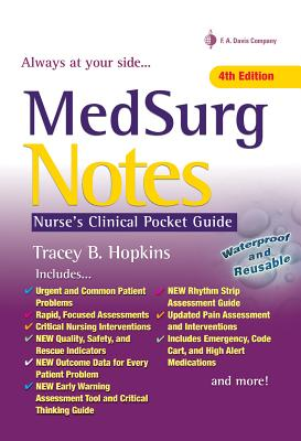 Medsurg Notes: Nurse's Clinical Pocket Guide - Hopkins, Tracey, RN, Bsn