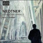 Medtner: Complete Piano Sonatas, Vol. 2