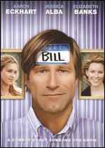 Meet Bill - Bernie Goldmann; Melissa Wallack
