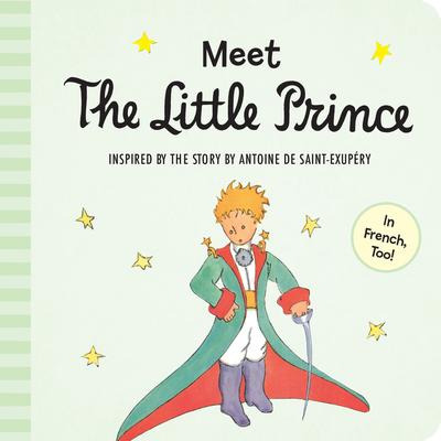 Meet the Little Prince (Padded Board Book) - De Saint-Exupery, Antoine