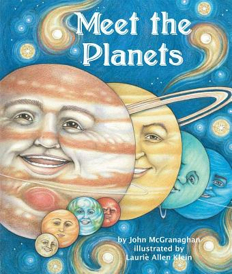 Meet the Planets - McGranaghan, John