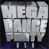 Mega Dance Party USA - Various Artists