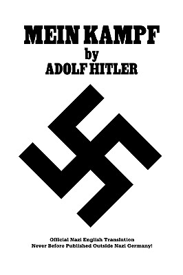 Mein Kampf Official Nazi Translation - Hitler, Adolf