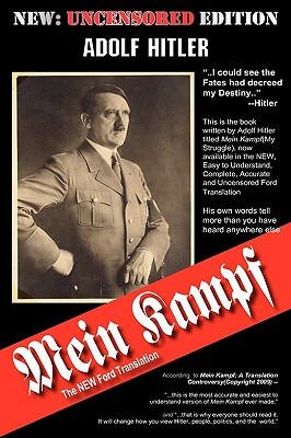 Mein Kampf: The New Ford Translation - Hitler, Adolf, and Ford, Michael, Dr. (Translated by)
