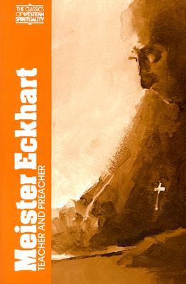 Meister Eckhart, Teacher and Preacher - McGinn, Bernard, Professor, and Tobin, Frank J (Photographer), and Eckhart