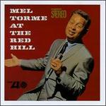 Mel Torm� at the Red Hill/Live at the Maisonette