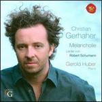 Melancholie: Lieder von Robert Schumann