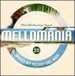 Mellomania Vol.20 (Mixed By Pedro Del Mar)