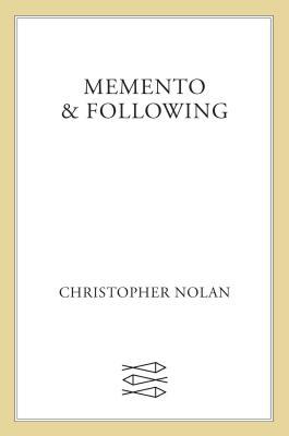 Memento & Following - Nolan, Christopher