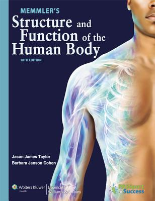 Memmler's Structure and Function of the Human Body - Cohen, Barbara Janson, Ba, Msed