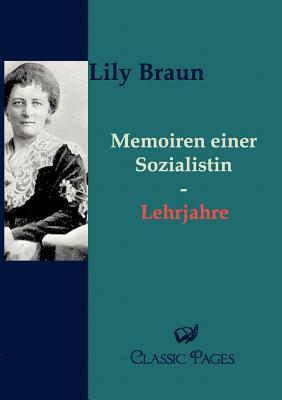 Memoiren Einer Sozialistin - Braun, Lily