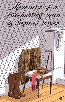 Memoirs of a Fox-hunting Man - Sassoon, Siegfried