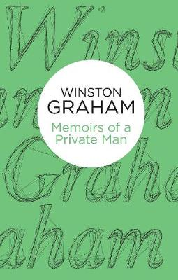 Memoirs of a Private Man - Graham, Winston