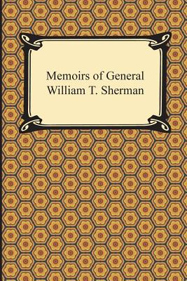 Memoirs of General William T. Sherman - Sherman, William Tecumseh