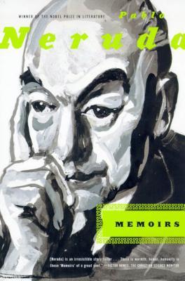 Memoirs - Neruda, Pablo