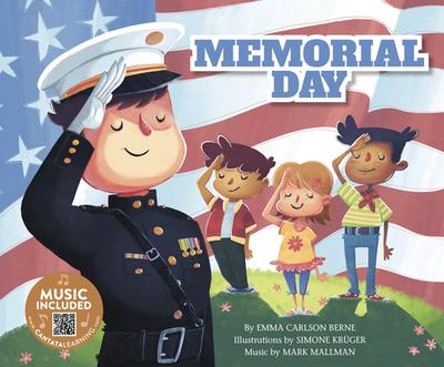 Memorial Day - Berne, Emma Carlson, and Mallman, Mark (Producer)