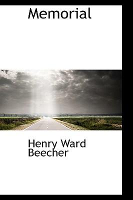 Memorial - Beecher, Henry Ward