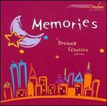 Memories: A Dreamy Classics Selection
