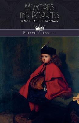 Memories and Portraits - Stevenson, Robert Louis