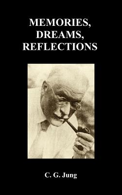 Memories, dreams, reflections - Jung, C. G.