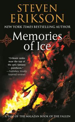 Memories of Ice - Erikson, Steven