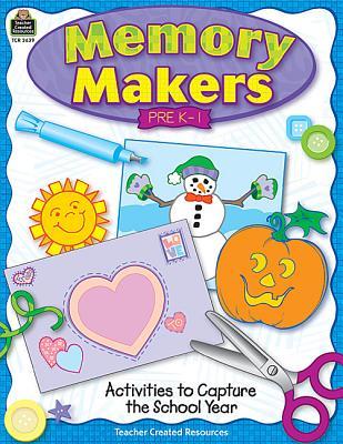 Memory Makers: Pre K - 1 - Jarboe, Tracy, and Sadler, Stefani