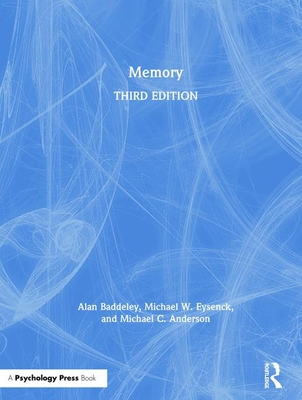 Memory - Baddeley, Alan, and Eysenck, Michael W, and Anderson, Michael C