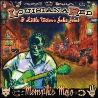 Memphis Mojo - Louisiana Red & Little Victor's Juke Joint