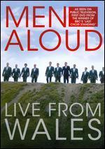 Men Aloud: Live from Wales