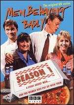 Men Behaving Badly: Series 01 -