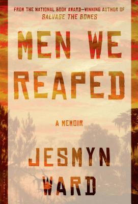 Men We Reaped - Ward, Jesmyn