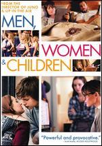 Men, Women & Children - Jason Reitman
