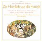 Mendelssohn-Bartholdy: Die Heimkehr aus der Fremde