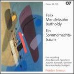 Mendelssohn Bartholdy: Ein Sommernachtstraum
