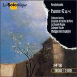 Mendelssohn-Bartholdy: Psaume 42, Op.42