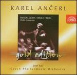Mendelssohn, Bruch, Berg: Violin Concertos