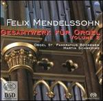Mendelssohn: Gesamtwerk für Orgel, Vol. 2