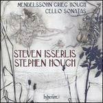 Mendelssohn, Grieg, Hough: Cello Sonatas